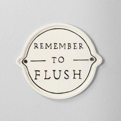 Remember to Flush
