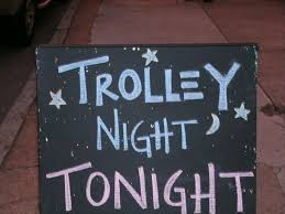 Trolley Night Chalk Sign.jpeg