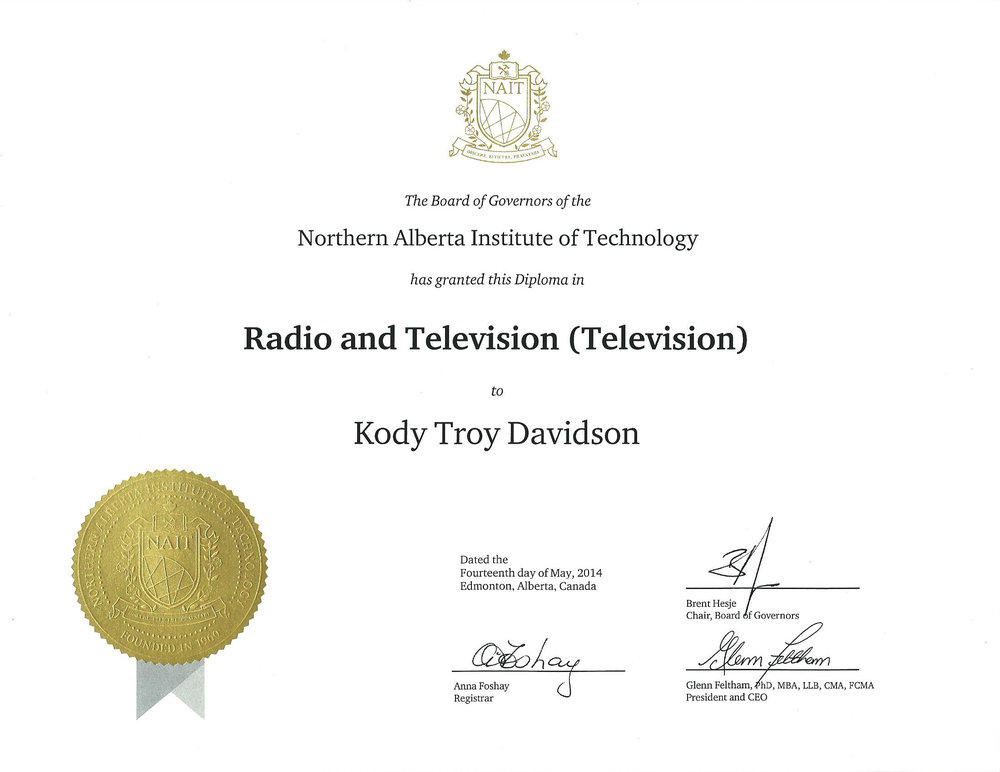 Radio and Television (Television) Dipoma - Kody graduated the Northern Alberta Institute of Technology Radio and Television program in 2014.