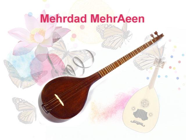 Mehrdad MehrAeen: Iranian music