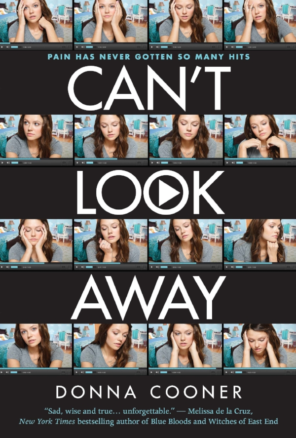 "Can't Look Away - ""Sad, wise and true ... unforgettable""— Melissa de la Cruz, New York Times bestselling author of Blue Bloods and Witches of East End"