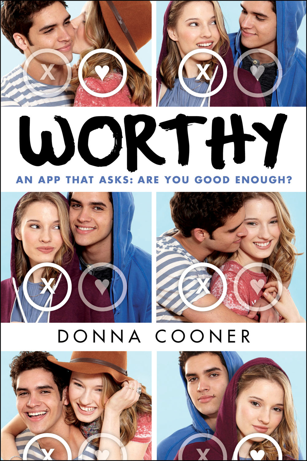 "Worthy - ""Cooner's book addresses real issues in teens' lives—Internet culture, online apps, communication, dating—in a way that is relatable.""— VOYA"