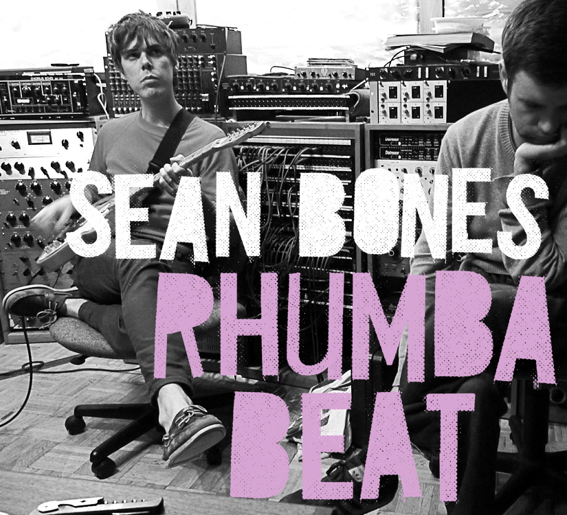 Sean Bones  Rhumba Beat [2011]