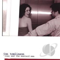 Jon Tomlinson Rosa and the Mustard Man [2006]