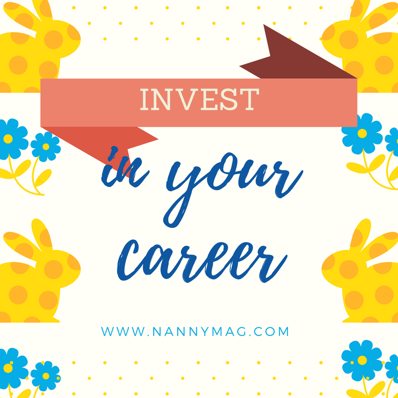 Become a subscriber  and keep the fire alive.   Nanny Magazine  is an investment in your career.