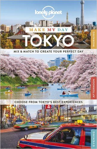 Tokyo Make My Day Lonely Planet