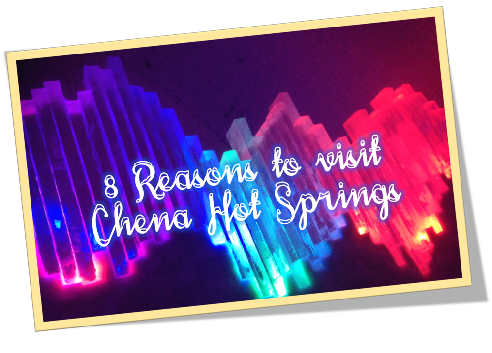 Reasons to visit chena hot springs image
