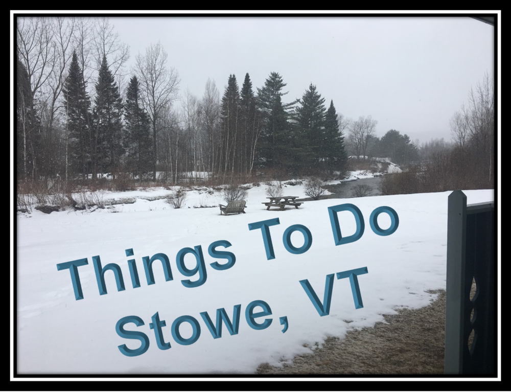 Things to do in Stowe, VT