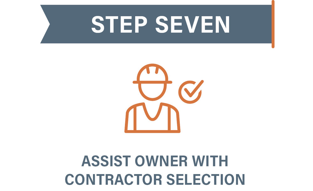 Step 7 Assit Owner with Contractor Selection