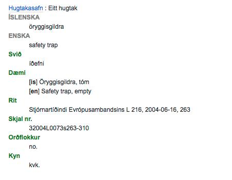 http://www.hugtakasafn.utn.stjr.is/hugtak.adp?id=47086