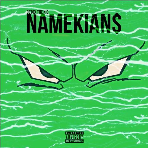 """NAMEKIANS"" Cover Art //Namekiansカバーアート"