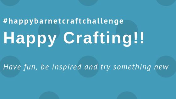 happy barnet craft challenge 2018