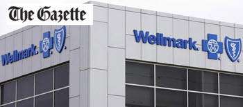"""Featured: After Three Years, Wellmark Blue Cross Blue Shield enters Iowa Exchange, worked with VAL Health to design """"simple products that add context and certainty"""" for members - The Gazette, May 20, 2016."""