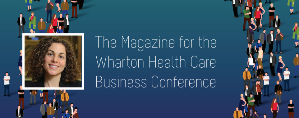 Featured: VAL Health CEO Karen Horgan on Using Behavioral Economics to Drive Engagement and Increase Quality Measures - Wharton Health Care Business Conference, The Pulse, February 13, 2018
