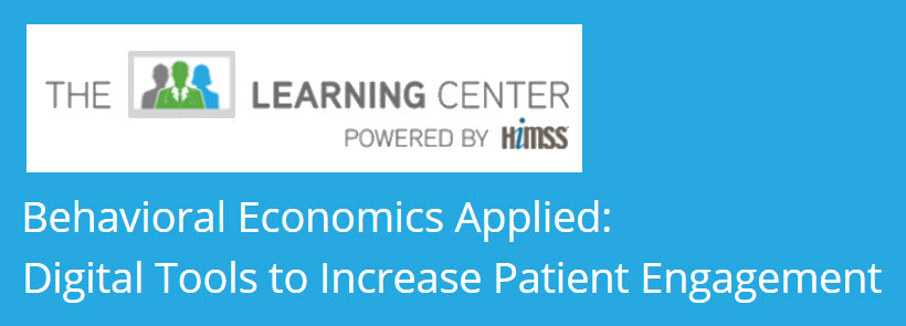Featured: HIMMS Learning Center: Sutter Health and VAL Health, Digital Tools to lift Patient Engagement - HIMMS Webinar, May 22, 2018