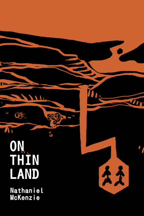 On Thin Land by Nathaniel McKenzie