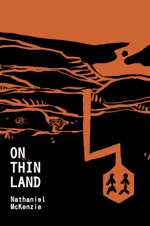 On Thin Land by Nathaniel McKenzie