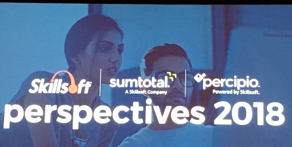 Skillsoft/SumTotal Conference in Las Vegas focused on a new learning platform - Percipio; an updated LMS - SumTotal; and an extensive library of content in text, video, and audio - Skillsoft.