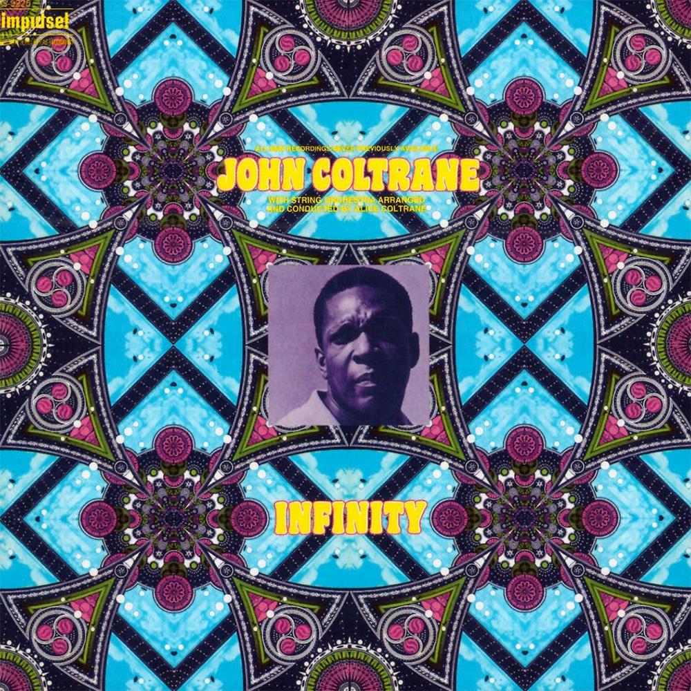 <i>John Coltrane: Infinity</i><br>1972