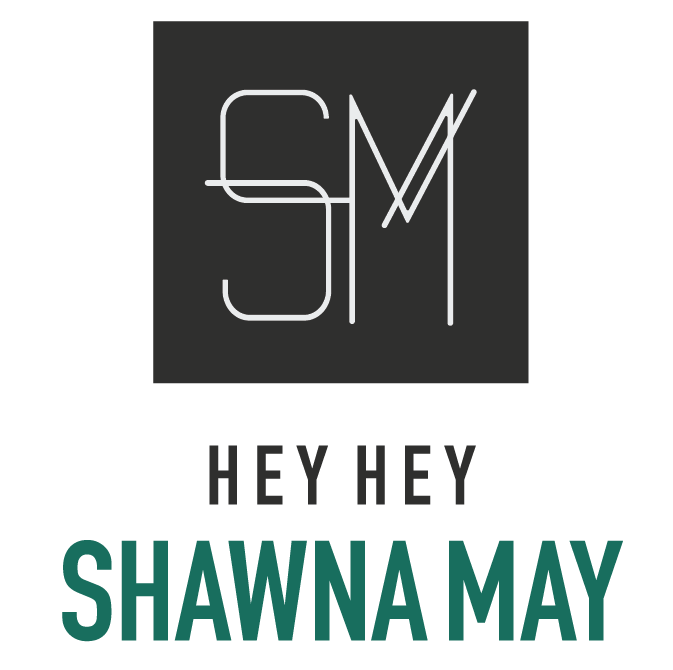 Hey Hey Shawna May