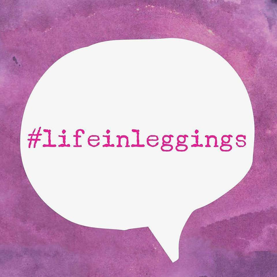 #LIFEINLEGGINGS