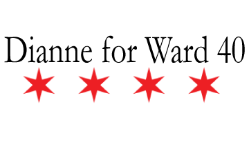 Dianne for Ward 40 Alderman 2019