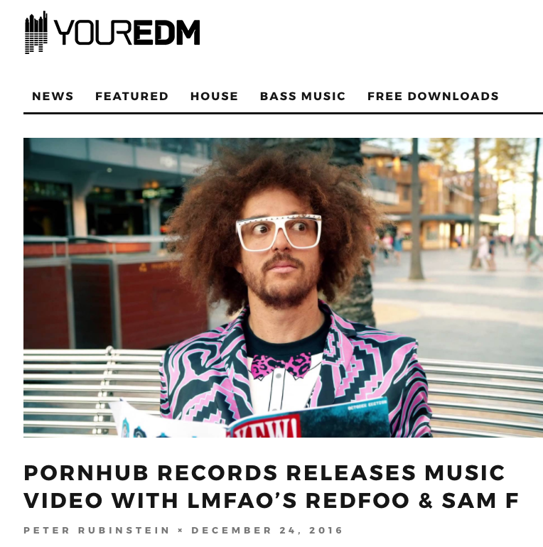 Pornhub Releases Music Video ft. Redfoo x Sam F [YOUREDM]