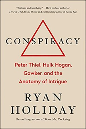 Economics Culture And Distance Conspire >> Conspiracy By Ryan Holiday Summary Notes Graham Mann