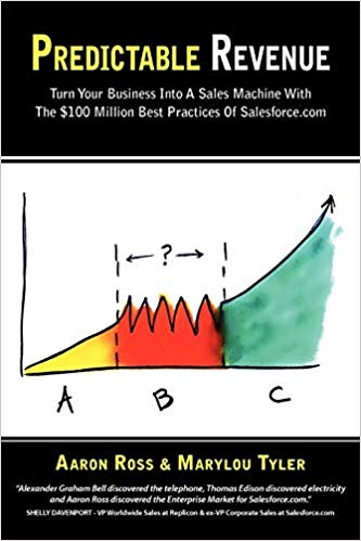 predictable-revenue-aaron-ross-marylou-tyler-book-cover.jpg