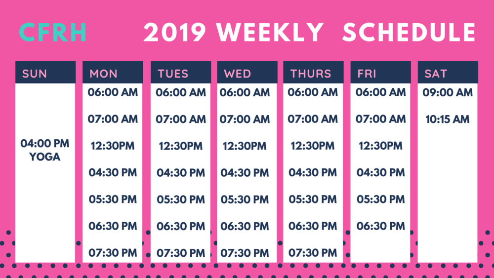 2019 Weekly Schedule CFRH-2.png