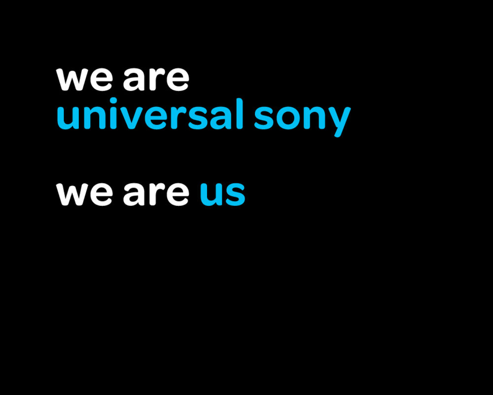 Poster of Sony Universal's tagline