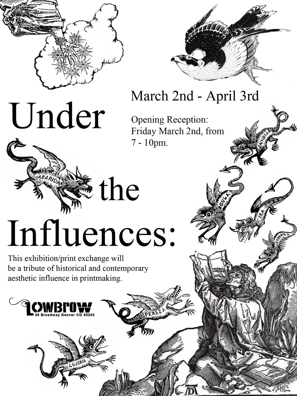 Under the Influences - Opening Reception: March 2, 20187:00 PM - 10:00 PMLowbrow38 Broadway Denver, CO 80203