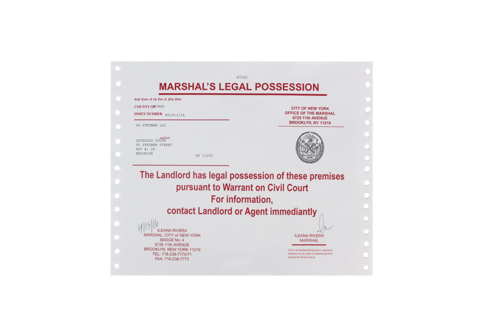 (1) Marshal's Legal Possession Notice  A replica of the notice found on the door of apartment #2L. A Marshal's notice, also known as Notice of Eviction, is a document produced after a court has authorized a tenant's eviction. It is up to the landlord to cover the expenses of taking out the items of the tenant.