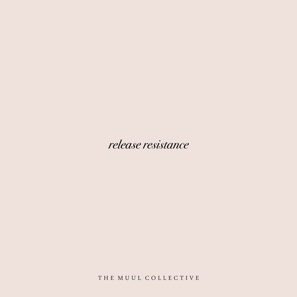 Release Resistance The Muul Collective