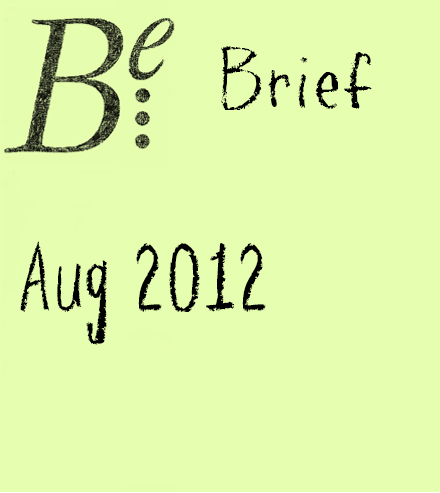 Be Brief - Aug 2012