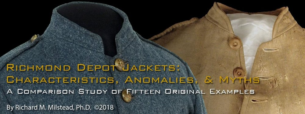 Richmond Depot Jackets: Characteristics, Anomalies, & Myths, A Comparison Study of Fifteen Original Examples.  By Richard M. Milstead Ph.D.  ©2018