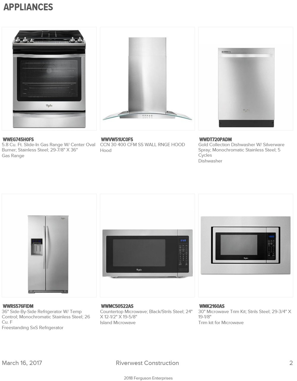 Whirlpool (shown here) is our standard appliance option. But we also offer Bosch and GE Profile as an upgrade.