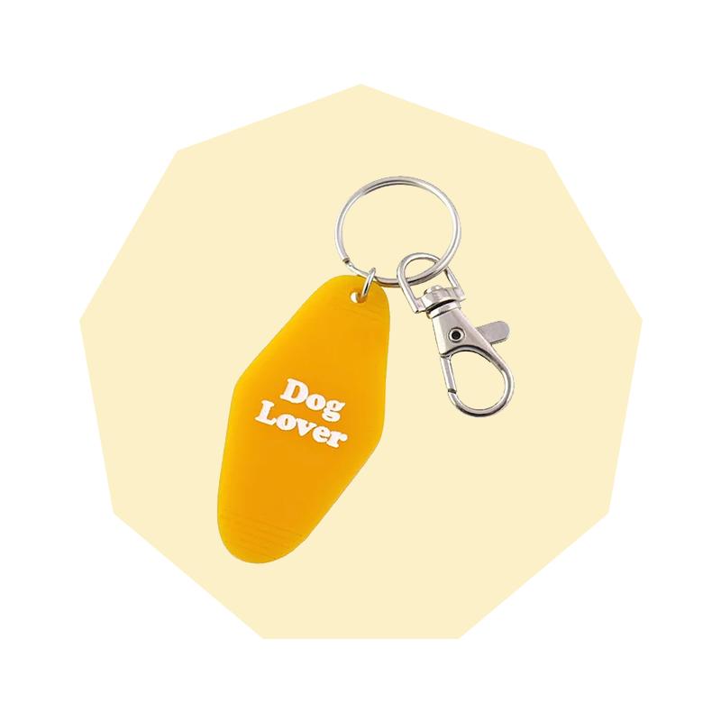 You Make Me Dog Lover Motel Style Keychain