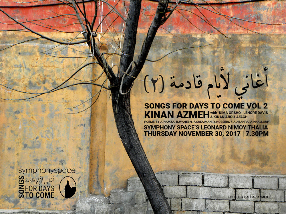 Poster for  Songs for Days to Come Vol. 2 . November 2016. Courtesy of Kinan Azmeh.