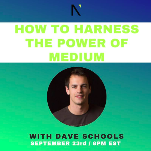 How to Harness the Power of Medium  with Dave Schools