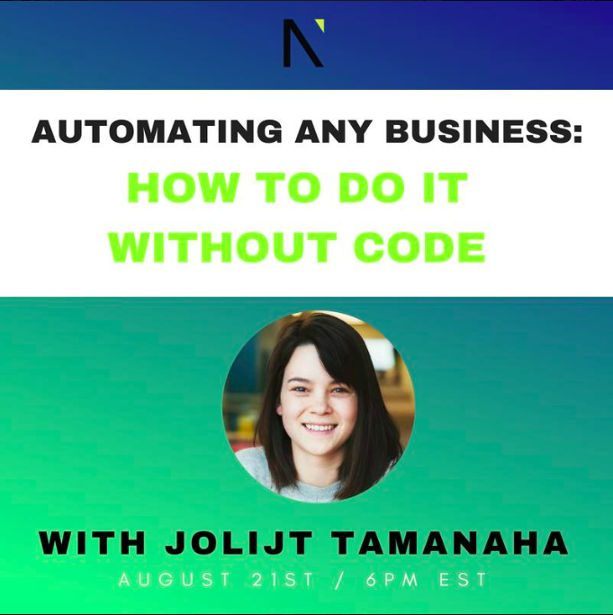 Automating Any Business: How to Do it Without Code  with Jolijt Tamanaha