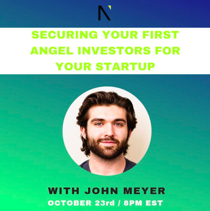 Securing Your First Angel Investors for Your Startup  with John Meyer
