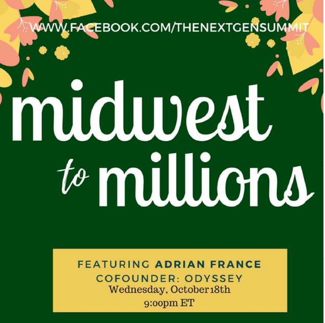 Midwest to Millions: How Adrian France Built a Multimillion Dollar Media Company in College  with Adrian France