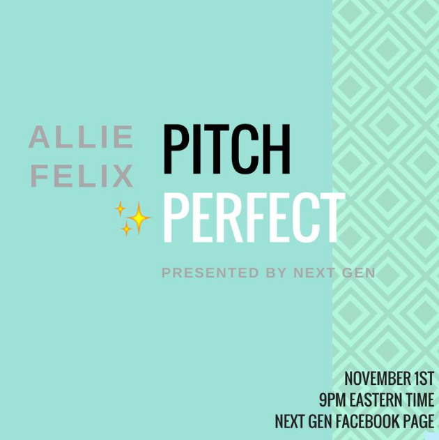 Pitch Perfect: How to Pitch Your Personal Brand  with Allie Felix
