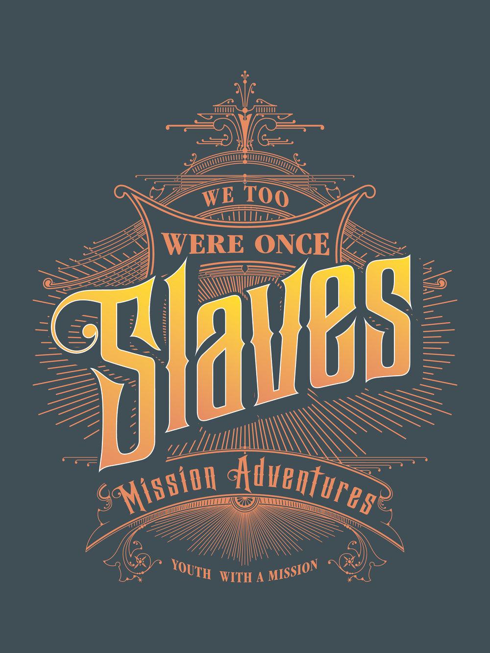 We Too Were Once Slaves.jpg
