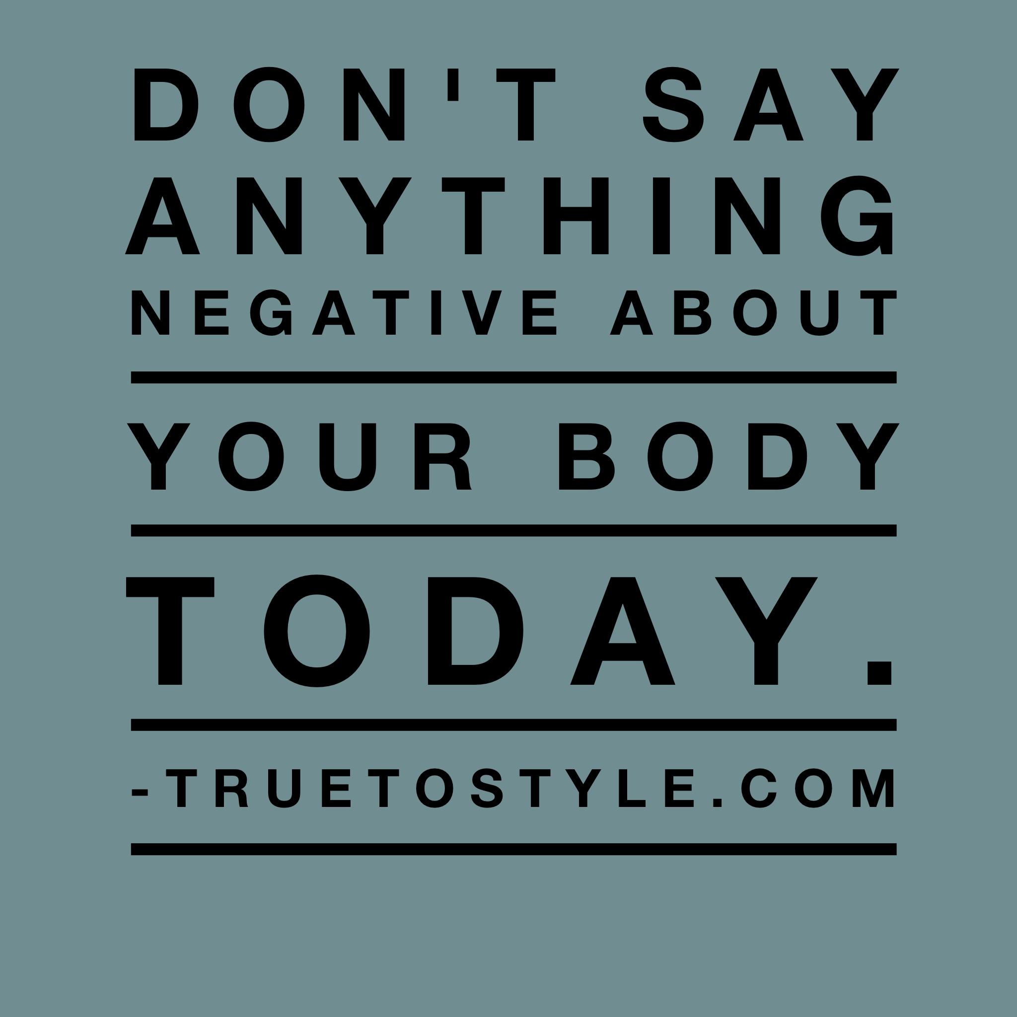 No Negative Body Comments Challenge