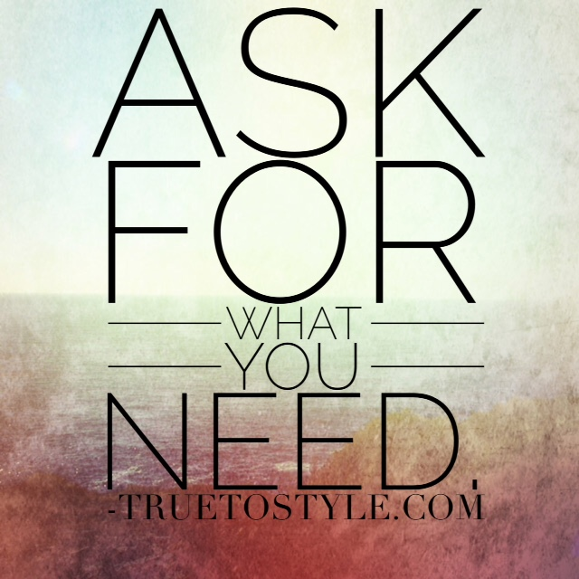 Challenge Ask for what You Need