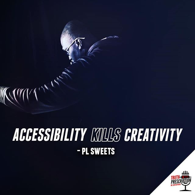 What kills your creativity? #Truth #Podcast #PodernFamily #Producer #Music #Tunes #PLSweets #Audio #PR #PublicRelations #Music