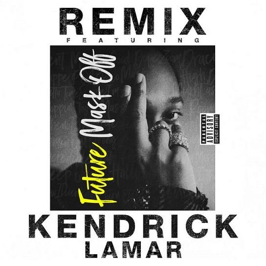Future Kendrick Lamar Mask Off Remix