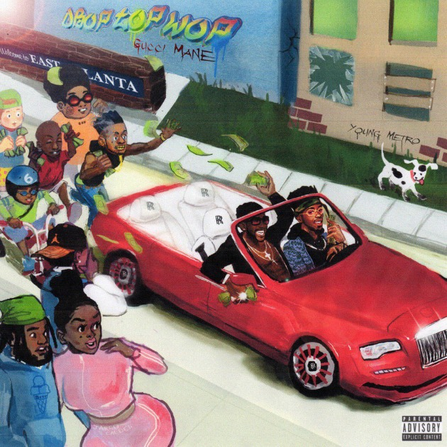 Gucci Mane Drop Top Wop artwork